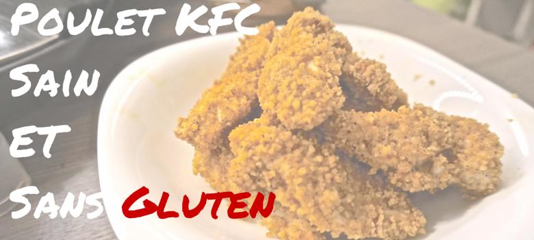 Poulet KFCSainetSans Gluten