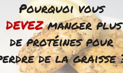 Pourquoi vous DEVEZ manger plus de protéines